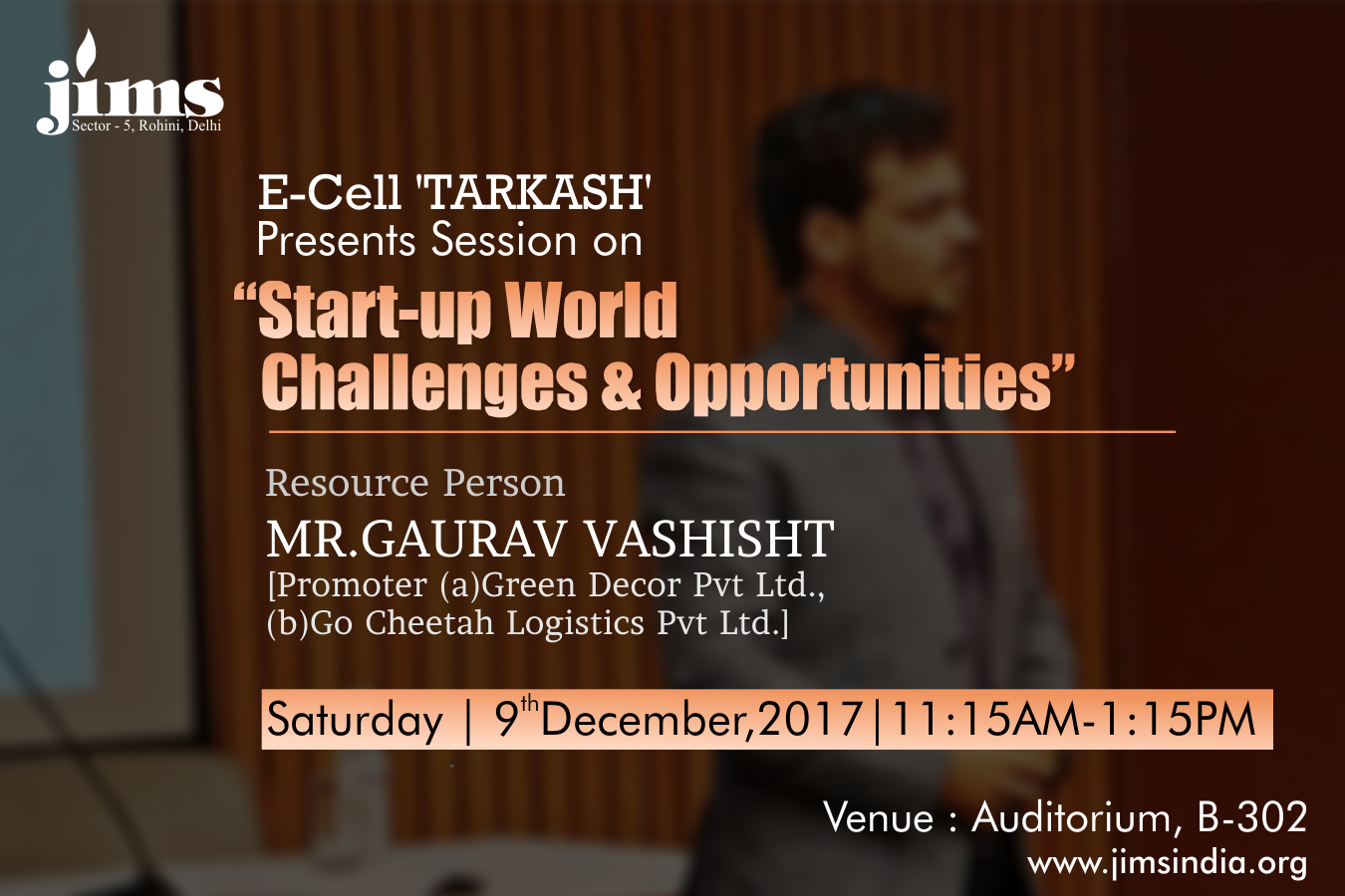 JIMS E-CELL TARKASH Presents START-UP WORLD - CHALLENGES & OPPORTUNITIES