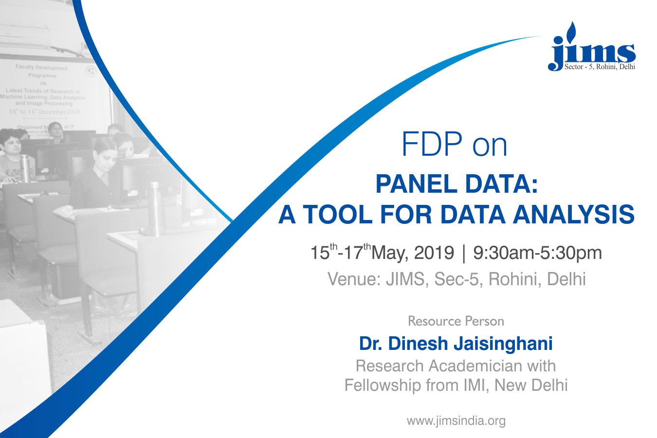 JIMS Rohioni Organising FDP Panel Data: A tool for data analysis
