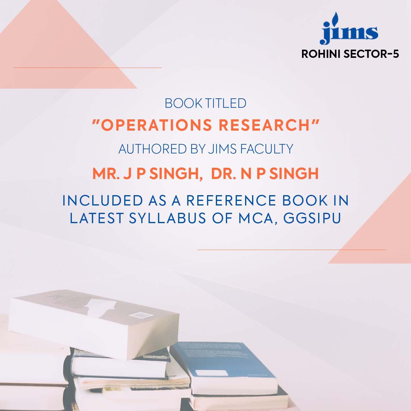 Operations Research  Mr. J P Singh,  Dr. N P Singh JIMS Rohini
