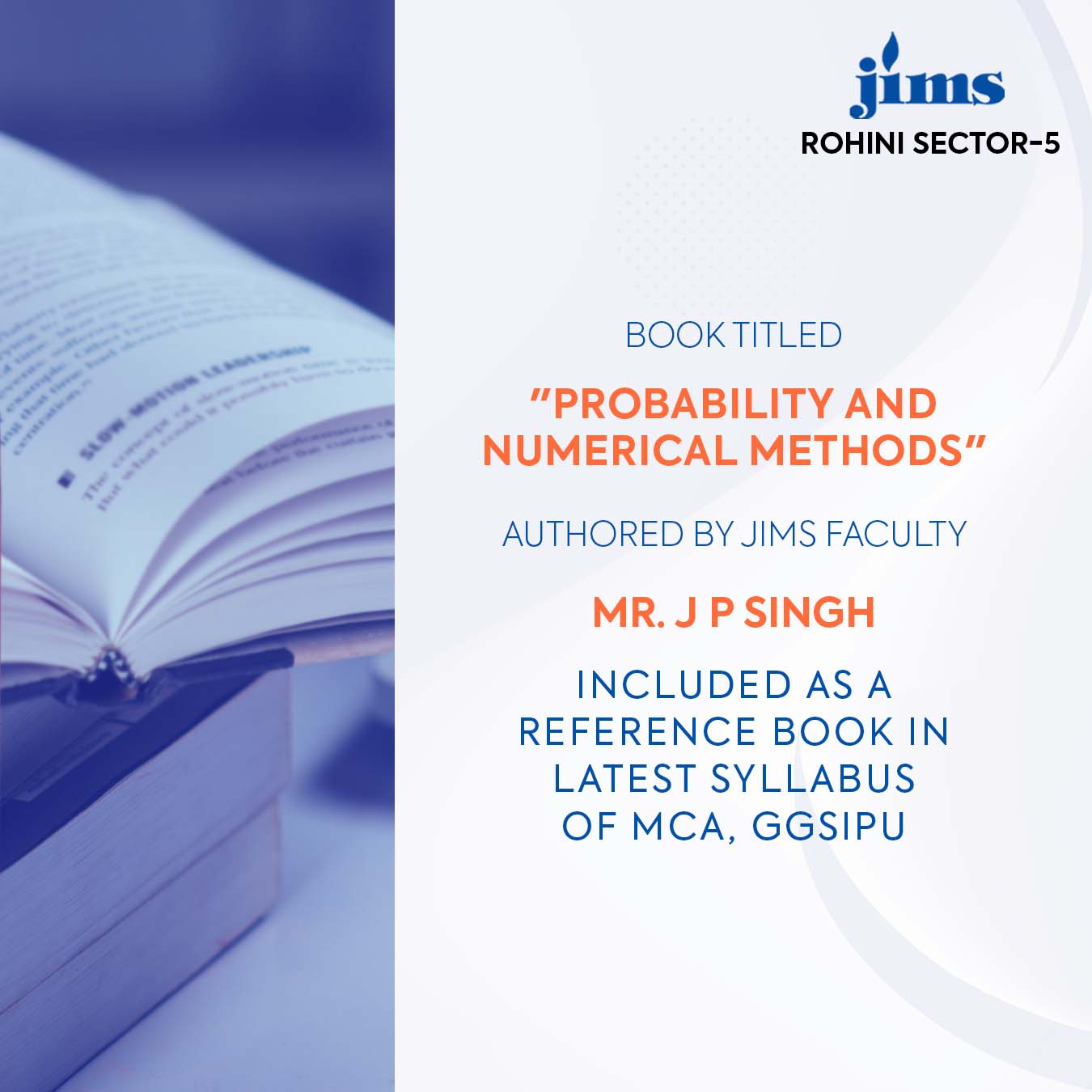 Probability and Numerical Methods Mr. J P Singh