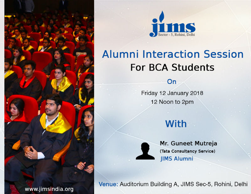 TekQbe ( IT club of JIMS) is organizing a alumni interaction session for BCA students  by Mr. Guneet Mutreja, He is working in TCS as a developer.