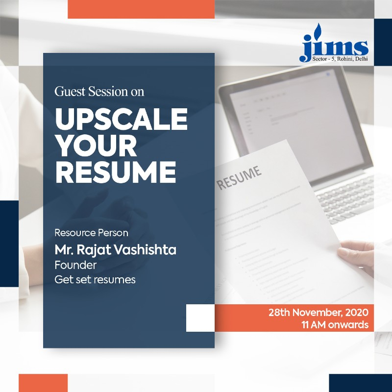 PGDM department of JIMS Rohini is organizing an Online Guest Session on  Upscale your Resume Redefine Yourself!