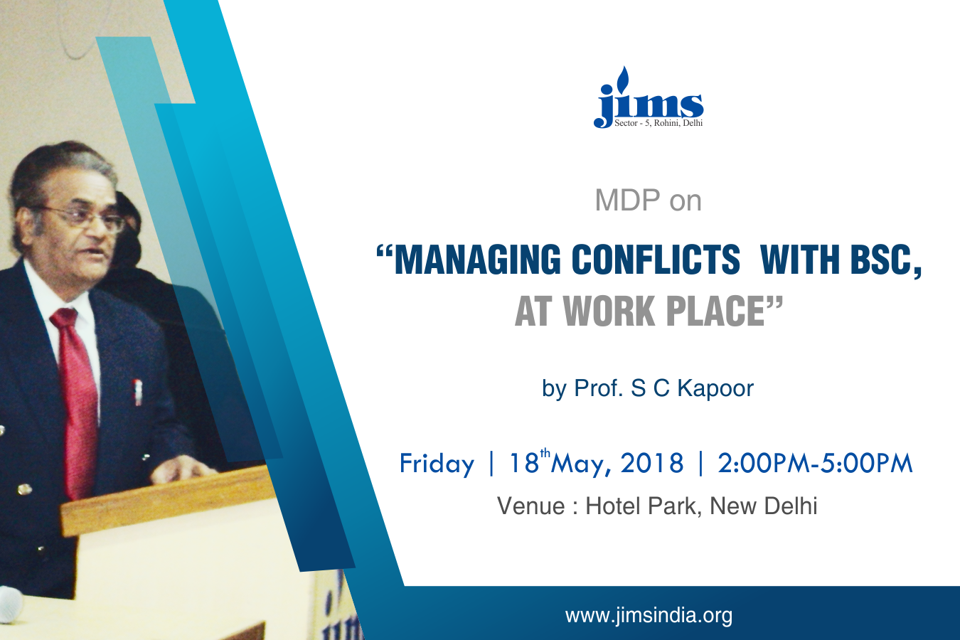 MDP on MANAGING CONFLICTS WITH BSC AT WORK PLACE by  Prof. S. C. Kapoor
