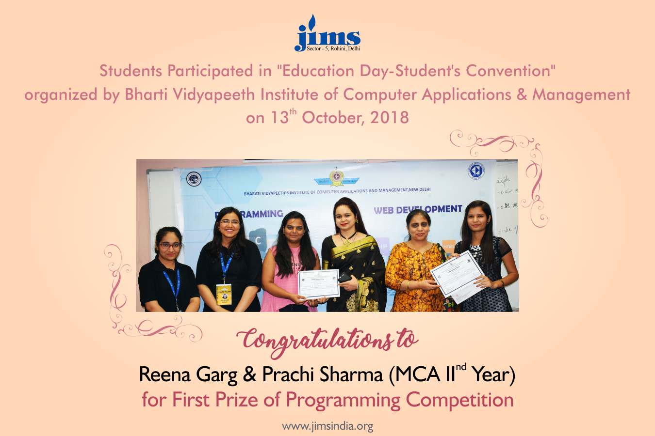 JIMS Rohini Congratulates  Reena Garg and Prachi Sharma MCA II year for Wining First Prize in Programming Competition organised by Bharti Vidyapeeth
