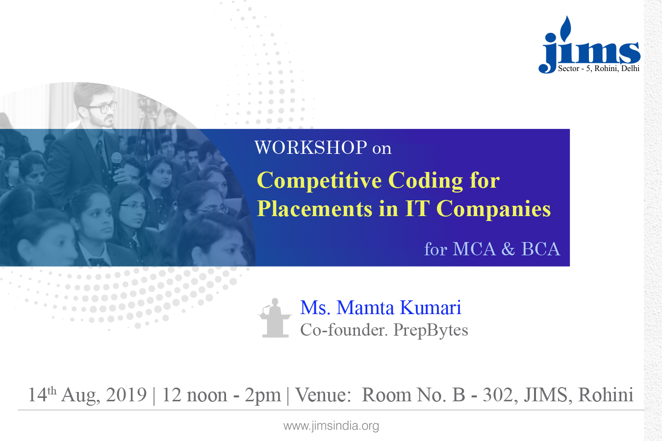JIMS, Rohini is organizing a workshop on Competitive Coding for Placements in IT Companies for MCA and BCA students
