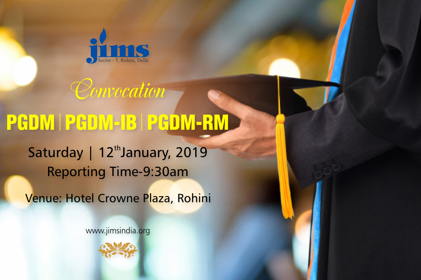 Convocation for PGDM, PGDM-IB & PGDM-RM Batch 2016-2018 on Saturday, 12th January, 2019 9:30 AM Onwards