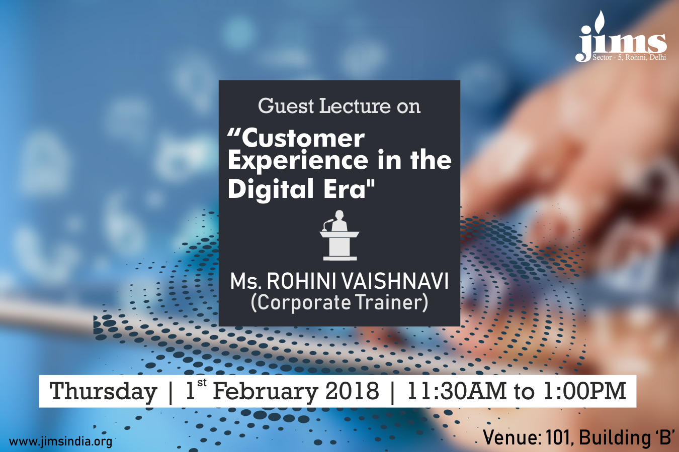 JIMS is organizing a Guest Lecture on Customer experience in the digital era