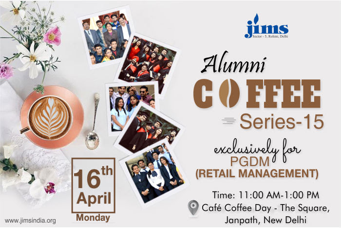JIMS Rohini, The first Coffee meet  this year has been planned exclusively for the PGDM-Retail Management alumni (16th April,'18)