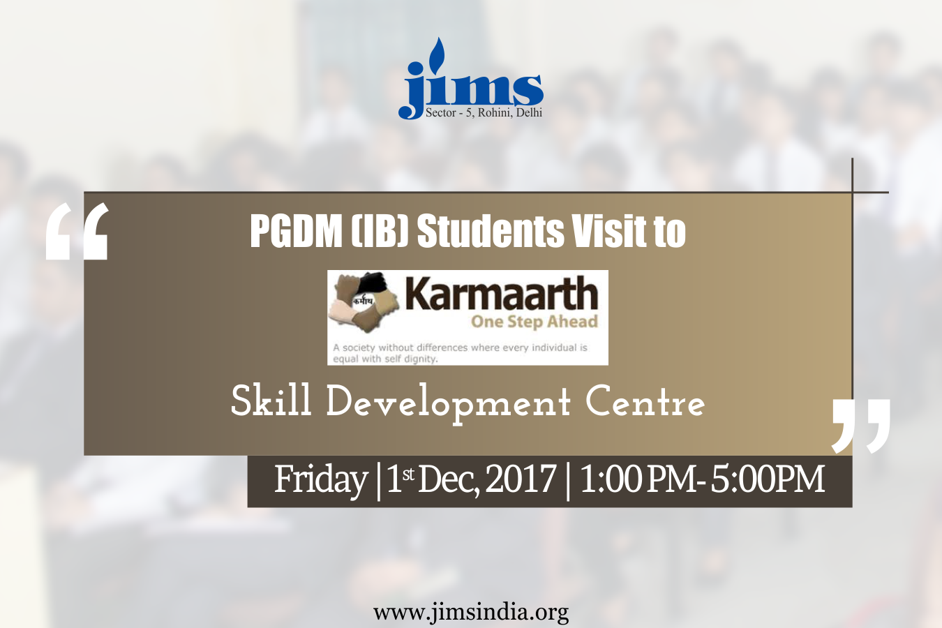 Visit to Karmarth Foundation PGDM-IB (2017-19 Batch)
