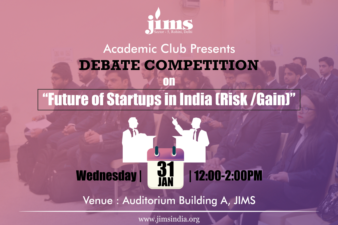 JIMS is organizing a Debate Competition on future of Startups in India
