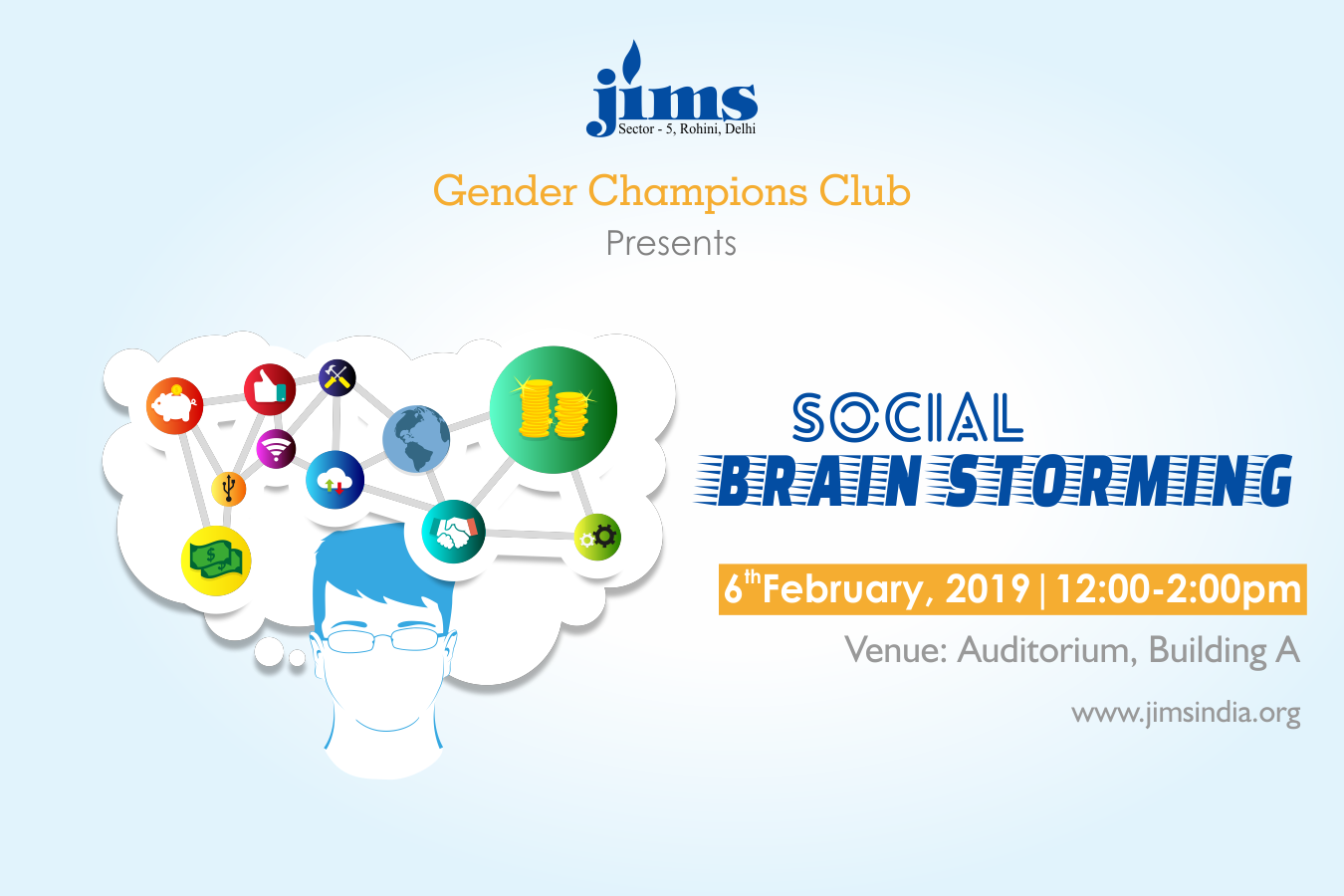 JIMS Rohini Gender Champions Club Presents Social Brain Storming on 6th February, 2019 @ JIMS Rohini Campus