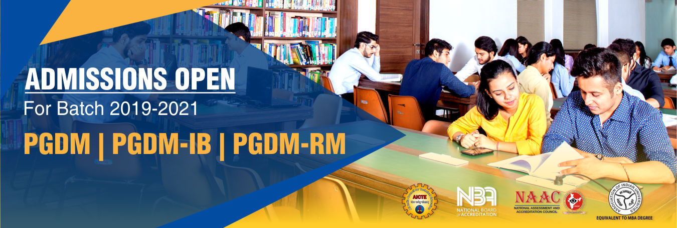 Admissions Open for PGDM, PGDM-IB and PGDM-RM batch 2019-2021