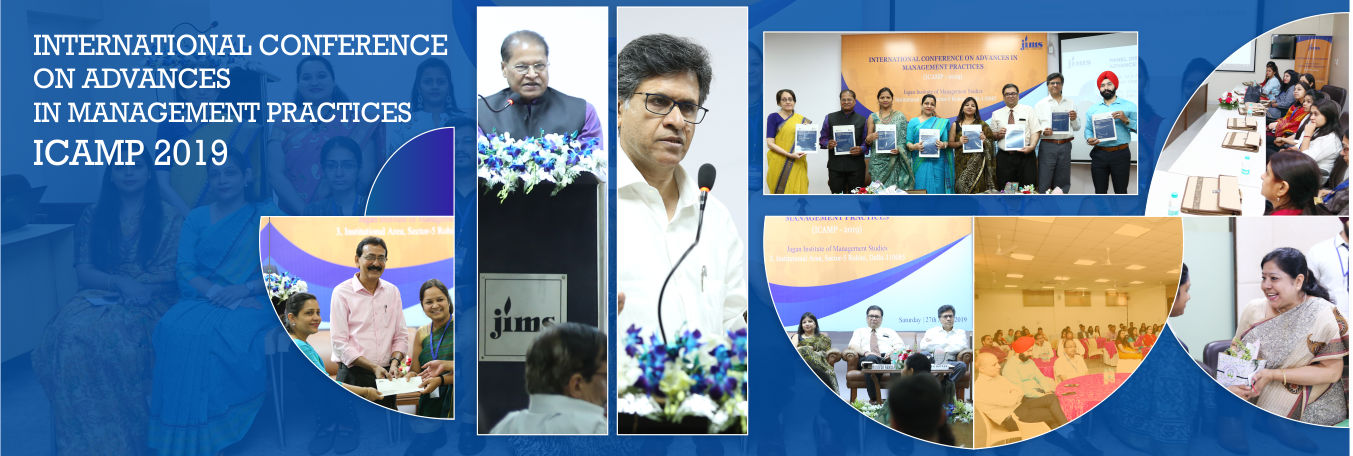 JIMS Rohini organised International Conference on Advances in Management Practices - ICAMP 2019