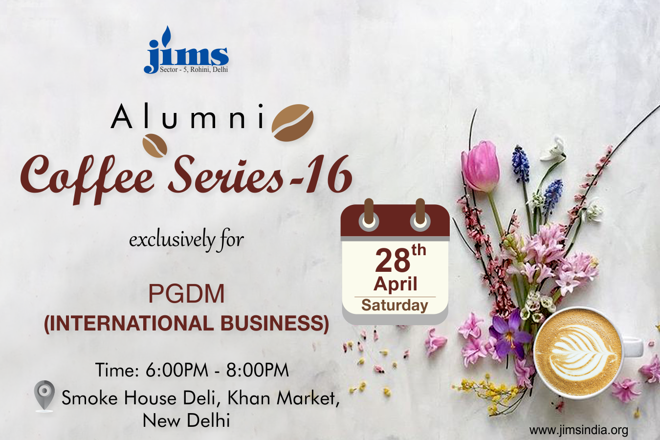JIMS Rohini, The first Coffee meet  this year has been planned exclusively for the PGDM-PGDM-International Business alumni (28th April,'18)