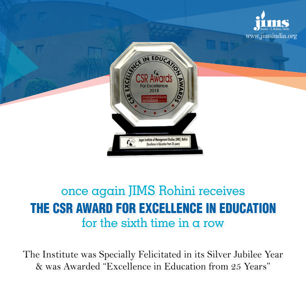 Once again JIMS Rohini receives the CSR Award for Excellence in Education for the sixth time in a row.